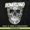 Jaxx & Vega & Bazzjunxx - Poseidon [Bonerizing Records] Out Now! Played by Hardwell