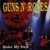 Guns N' Roses   Make My Day ! (1991 Full album)