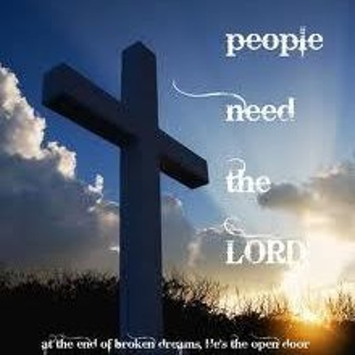 People needs the Lord