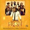 Everything Fresh Mix - by @djfreshyk