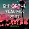 Download End Of The Year Mix 2015 Mp3