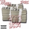 Tay Mulla - 100Bands | Ft. Dolo