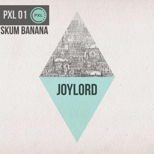 Skum Banana - Joylord