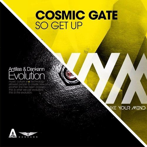 Cosmic Gate VS Antillas & Dankann - Get Up The Evolution (Dankann Mash Up)
