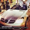 Deckmann - Forever Pheeva (Angel Of The City)