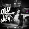 Download Old & Grey Mp3
