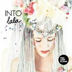 INTO LALA - Skippin`Away (Original Mix)