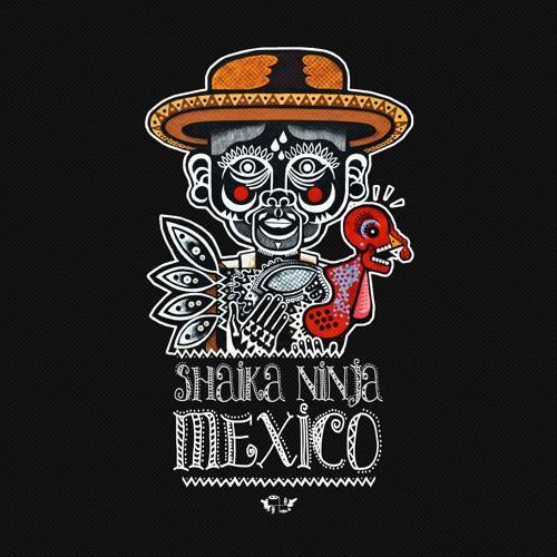 Shaika Ninja - Mexico