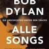 BDW Buchtipp153 Margotin/Guesdon Bob Dylan Alle Songs