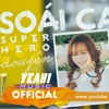 Soai Ca ( Super Hero ) _  Bao Uyen Ft Vitamin D