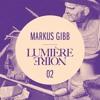 ktdj039 - Lumière Noire 02:  Markus Gibb ep