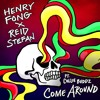 Henry Fong x Reid Stefan - Come Around Ft. Collie Buddz remix MRKIZ [FREE DOWNLOAD!]