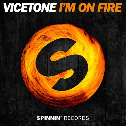 Vicetone - I'm On Fire (Tom Arox Remix)