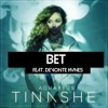 Bet - Tinashe Cover