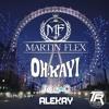 Martin Flex - Oh Kay (Joe C Remix Official Clip)