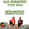 Exotic - Rae Sremmurd Type Beat