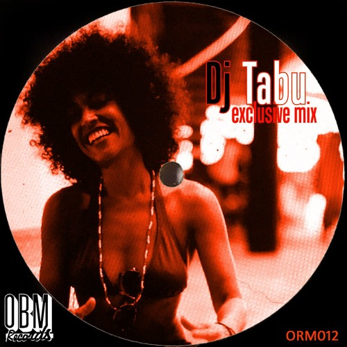 DJ TABU Exclusive Mix 4 OBM Records (ORM012)