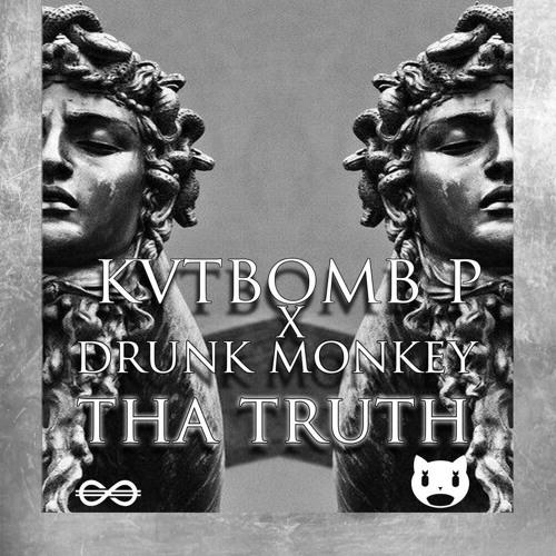 KVTBOMB P & Drunk Monkey - Tha Truth (Original Mix)