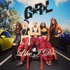 Like I Do (unreleased song by G.R.L.)