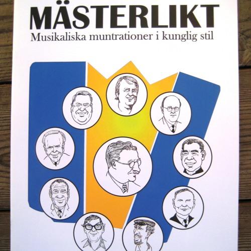 MÄSTERLIKT - Musikaliska muntrationer i kunglig stil