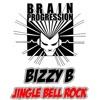 BIZZY B - JINGLE BELL ROCK XMAS FREE DOWNLOAD