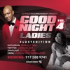 GOOD NIGHT LADIES VOL 4 (DJ SKULLY MM)2015