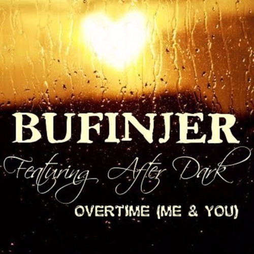 Overtime (Me And You) Feat After Dark