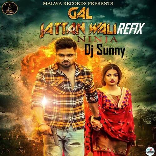 Gal Jattan Wali -Ninja Punjabi Song Lyrics