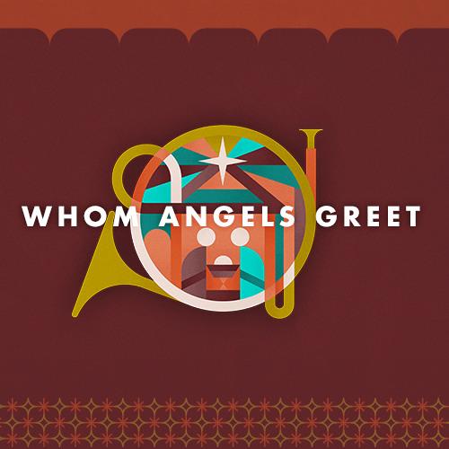 Whom Angels Greet: Week 1