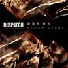 DBR UK - Arrakis (ft. Ahmad) 'Rough Edges' Album - Dispatch LTD (CLIP) - OUT NOW