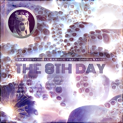 The 8th Day (feat. Omega Vague)