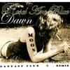 Dawn -  RosesAreBlue , Fantasy Club & Moon Dust
