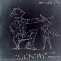 Samm Henshaw - Autonomy (Slave) Ft. Bonkaz