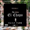 The Game & Skrillex - El Chapo (Brunoso Baile Funk Edit)