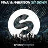 VINAI & HARRISON - Sit Down (OUT  NOW)