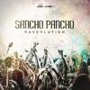Sancho Pancho - Raveolution - OUT NOW!