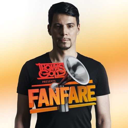 Page 1 | Thomas Gold Presents Fanfare: Episode 181 [#FreeDownload]. Topic published by DjMaverix in Free Productions (Music Floor).