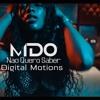 MDO - Não Quero Saber (Prod. Jay Cee)