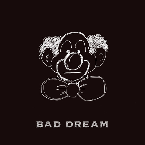 Bad Dream (Prod. by VHS)