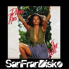 The Boss - Diana Ross - SanFranDisko Epic Re - Rub