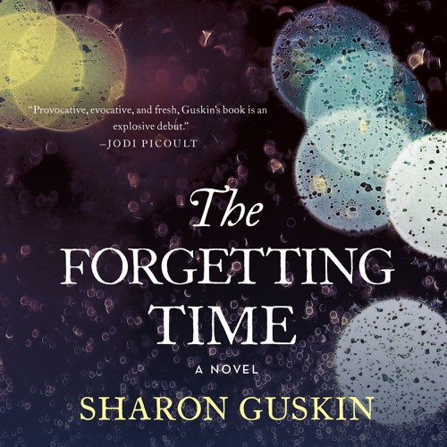 The Forgetting Time by Sharon Guskin audiobook excerpt