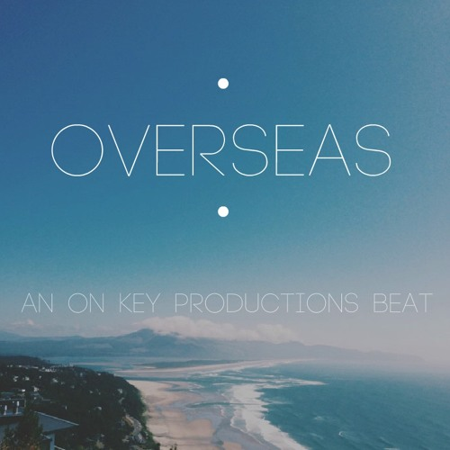 OverSeas (Sample Teaser)