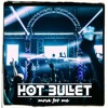 Move For Me (Hot Bullet Bootleg) FREE DOWNLOAD