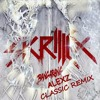 Skrillex Ft. Sirah - Bangarang ( Alexz Classic Remix )