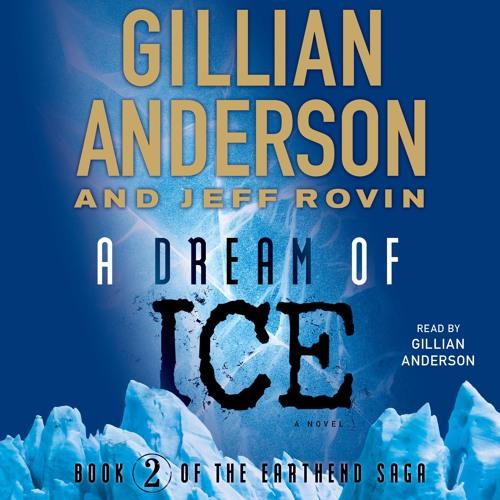 A DREAM OF ICE Audiobook Excerpt
