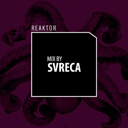 Reaktor Mix by Svreca