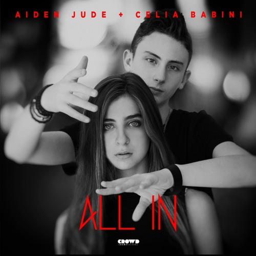 Aiden Jude & Celia Babini - All In
