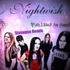 Nightwish - Wish I Had An Angel (Sixsense Remix) - (Key : D#m)