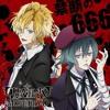 禁断の666 -TV Size- (Kindan No 666 -TV Size) ~Diabolik Lovers More,Blood OP~  Mukami Azusa (CV: Daisuke Kishio) Mukami Kou (CV: Ryohei Kimura)