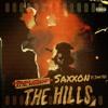 Saxxon - The Hills Remix Ft. Jimmy Veez